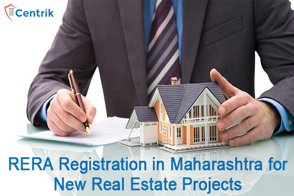RERA registration in Maharashtra for New Real Estate Projects