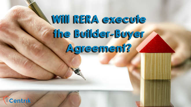 Will RERA execute the builder-buyer agreement as the Builder fails to do so?