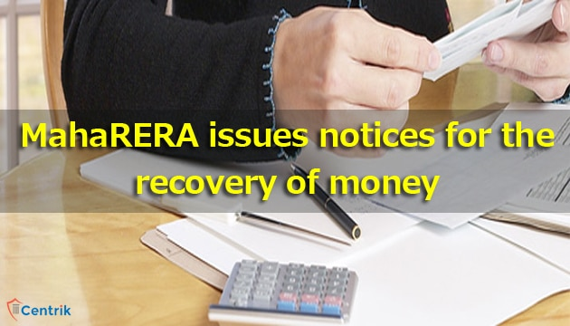 maharera-issues-notices-for-the-recovery-of-money