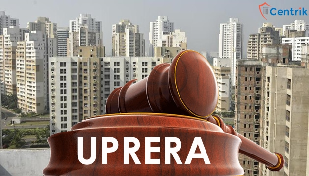 UPRERA gets tough: Rejects Applications of 36 Builders
