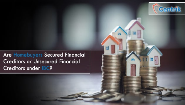 Homebuyers_Secured_Financial_Creditors_or_Unsecured_Financial_Creditors_under_IBC