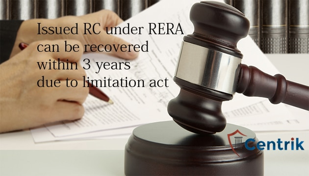 Issued RC under RERA, can be recovered within3 years due to limitation act