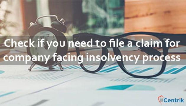 check-if-you-need-to-file-a-claim-for-company-facing-insolvency-process