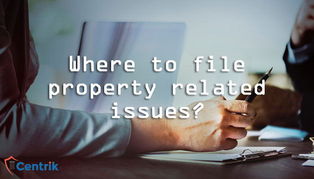 Where to file property related issues?
