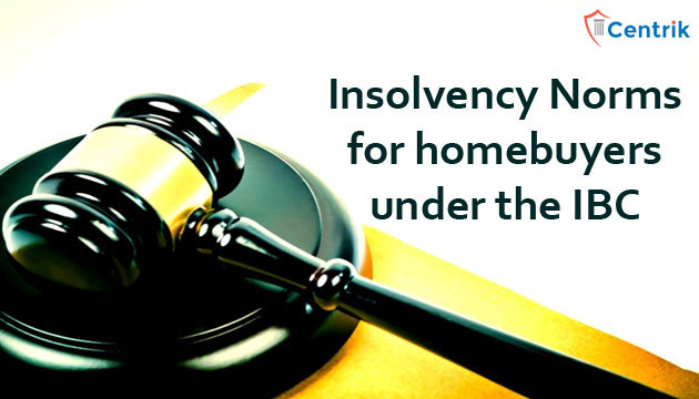 Insolvency-norms-for-homebuyers-under-the-IBC