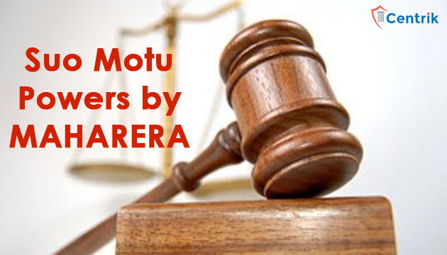 Suo-motu-powers-by-MahaRERA-centrik-legal-consultancy