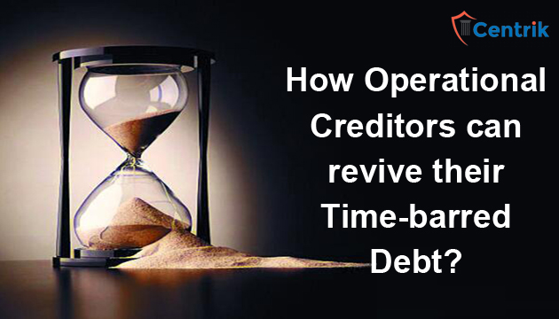 how-operational-creditors-can-revive-their-time-barred-debt