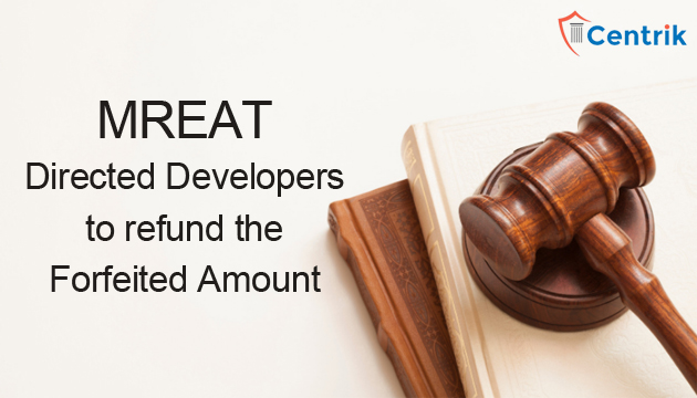 mreat-directed-developers-to-refund-the-forfeited-amount