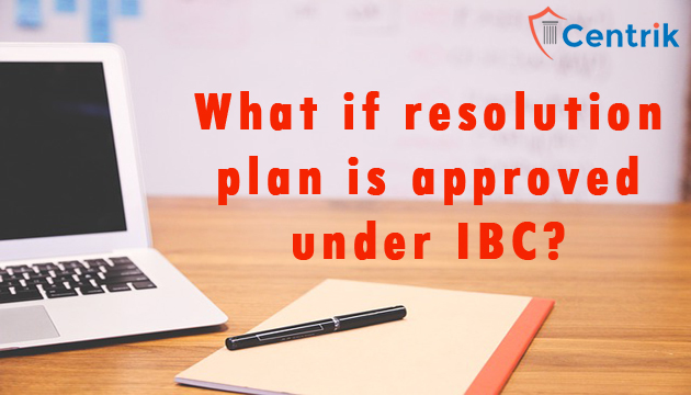 what-if-resolution-plan-is-approved-under-IBC