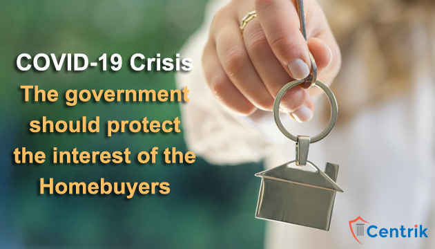 COVID-19-crisis-the-government-should-protect-the-interest-of-the-homebuyers