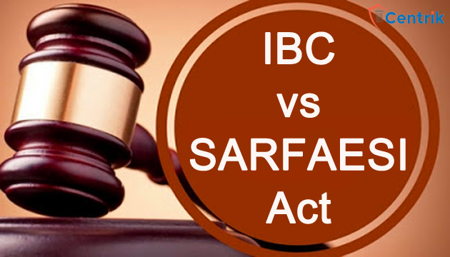 ibc-sarfaesi-act-difference-and-provision