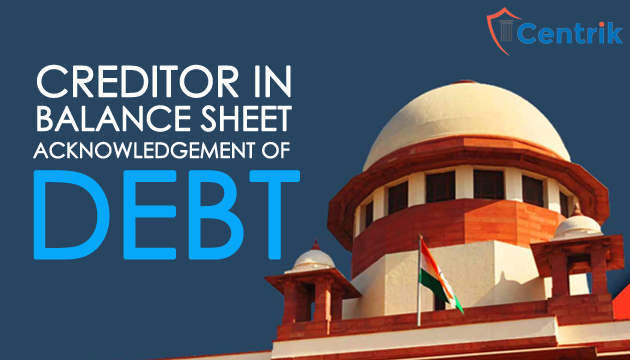 Creditor-in-Balance-Sheet-would-amounts-to-acknowledgement-of-Debt