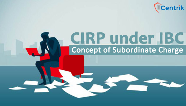 Conundrum-on-concept-of-subordinate-charge-in-CIRP-under-IBC